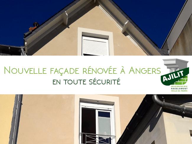 ajilit ravalement-façade renovée-securité angers v1